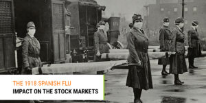 Read more about the article Spanish Flu Impact on the Stock Market in the USA and Response Measures by the Government