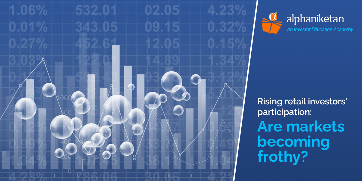Read more about the article Rising retail investors' participation: Are markets becoming frothy?