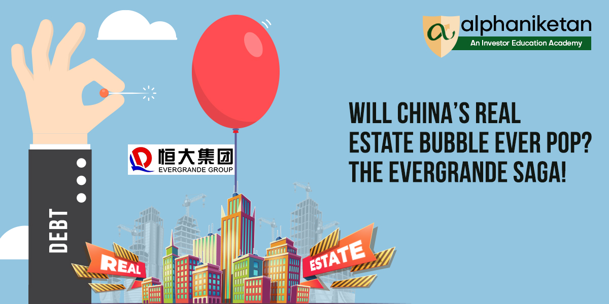 Read more about the article Will China's Real Estate bubble ever POP? The Evergrande saga!