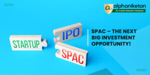 Read more about the article SPAC – the next big investment opportunity!